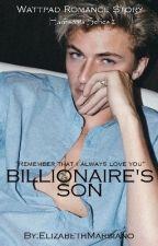 Billionaire's Son[Harrison's Series 2] by ElizabethMarsiano