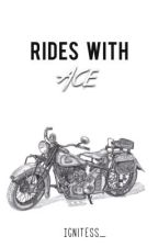 Rides with Ace by Ignitess_