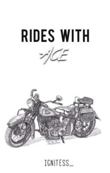Rides with Ace
