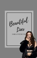 Beautiful liar (Camren) by CabelloTopsBitch