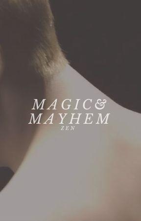 Magic & Mayhem by ghostlines-