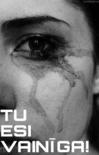 Tu esi vainīga! by Kriksis007