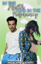 In the Health and In The Pregnancy by INeedLarrySexTapes