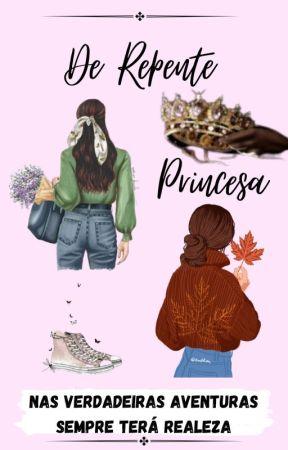 De Repente Princesa. by LetticyaLuanny
