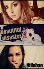 Beautiful Disaster by ntilshan