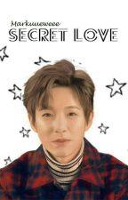 Secret Love (Renjun ff) - IN HIATUS by Markuueweee