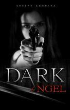 DARK ANGEL by Alana_risya