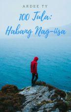 100 Tula Habang Nag-iisa by ardeety