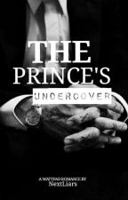 The Prince's Undercover by NextLiars