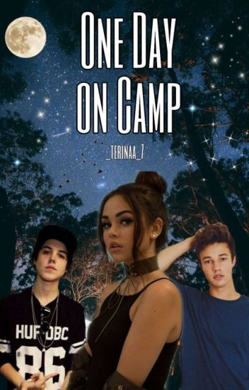 Only One Day On Camp [Magcon Boys]