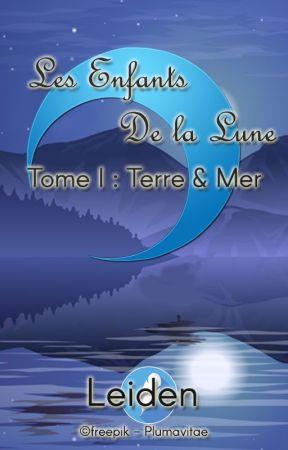 Les Enfants de la Lune - Tome I : Terre & Mer by Plumavitaefr