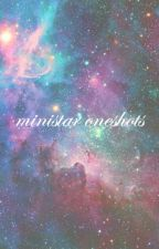 ministar oneshots by ministar127