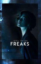 Freaks by Flauscheball