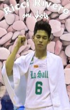 Ricci Rivero One Shots by allenif