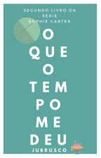 O Que O Tempo Me Deu {HIATUS} by jubrusco