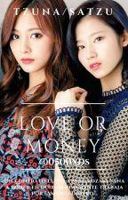 "✐✔ ""Love Or Money"" SaTzu by 0500xds"