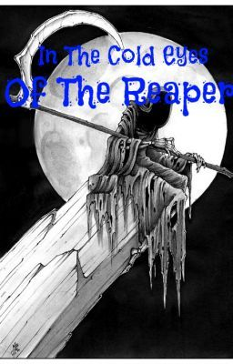 In The Cold Eye Of The Reaper