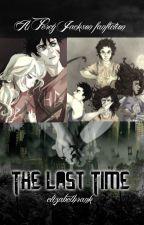 The Last Time (Percy Jackson Fanfiction) by elizabethrank