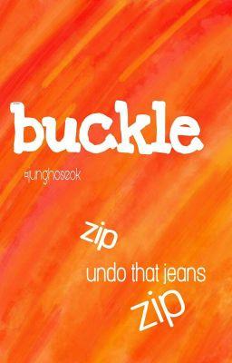Đọc truyện «Buckle»
