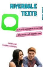 Riverdale Texts by MarvelsSpider