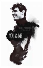 YOU & ME by OnPrononcePasLeC