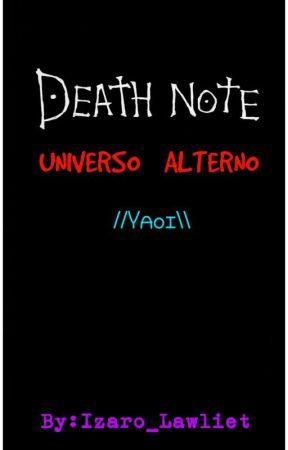 """Death Note"" \\AU//Universo Alterno\\Yaoi// by Izaro_Lawliet"