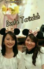 Dusta Terindah (VeNal) by UmiKinal