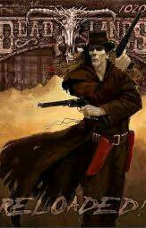 Deadlands Reloaded Rp Closed Classes Archetypes 1 Wattpad