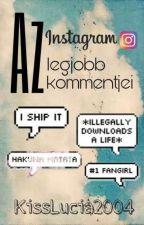 Az Instagram legjobb kommentjei by KissLucia2004