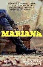 Mariana (Concluído) by sheylaoliversantos