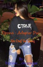 Djenna Adopter par un chef de gang son kidnapping va tout chambouler  by bicrave__chronique
