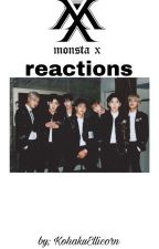 Monsta x reactions  by KohakuEllicorn