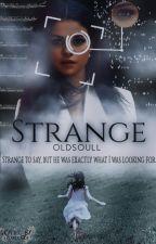 Strange || H.S. || A.U. by soulfullofharry