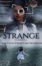 Strange || H.S. || A.U. by oldsoull
