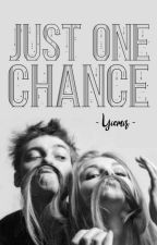 Just One Chance by Yiemir_Yiemir