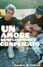 UN AMORE SEMPLICEMENTE COMPLICATO. by angelarossi94