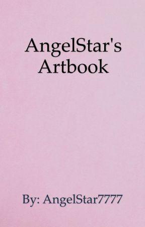 AngelStar's Artbook by AngelStar7777