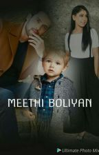 MEETHI BOLIYAN by hibazohaib8586