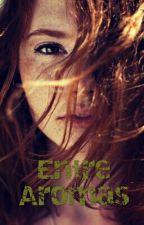 Entre Aromas by ValentinaFernandez19