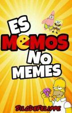 Es Momos no Memes by SiloDeFelippe