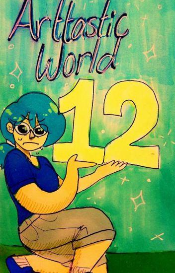Arttastic world 12