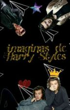 Imaginas de Harry Styles  by _IWantATrueLove_