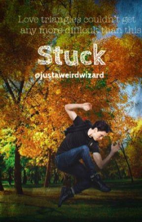 Stuck (A Percy Jackson high school au) by justaweirdwizard