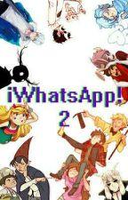 ¡WhatsApp! 2 [Multifandom] by Shiro_Hatsune