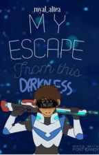 My Escape From This Darkness (klance langst/fluff) by Royal_Altea
