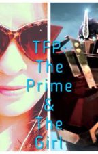 Transformers Prime: The Prime and The Girl by EAOP17