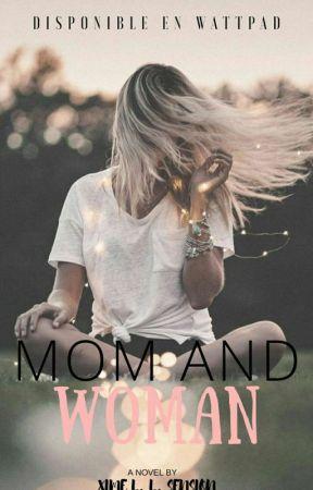 MOM AND WOMAN (BORRADOR) +16 by XimeSension