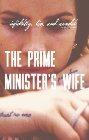 The Prime Minister's Wife  by HollyNicole468