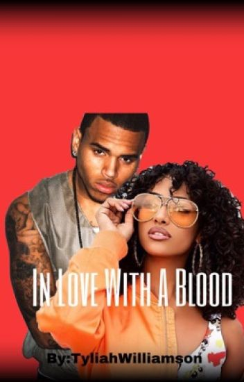 In Love With A Blood