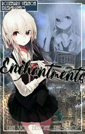 The Enchantments (V1) by Bloodina_Cake